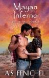 Mayan Inferno by A.S. Fenichel