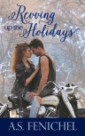 Revving Up the Holidays by A.S. Fenichel